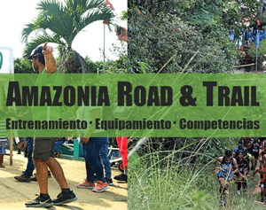 Amazonía Road & Trail