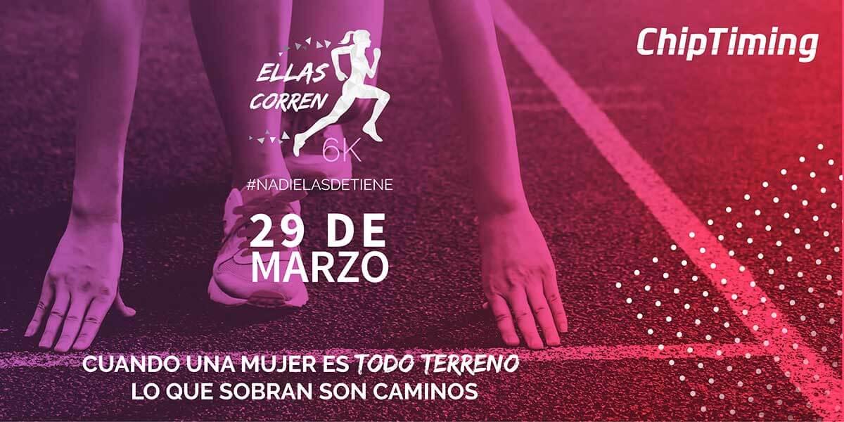 "Carrera ""Ellas Corren 6K"" 2020"